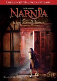 Le Monde de Narnia : Le Lion, la Sorcière Blanche et l'Armoire Magique : Chapitre 1, Livre d'activités à partir du film