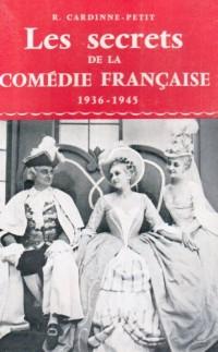 Les Secrets de la Commedie Française 39 45 Relie