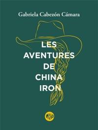 Les aventures de China Iron