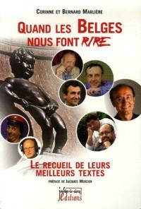 Quand les Belges nous font rire : Le recueil de leurs meilleurs textes