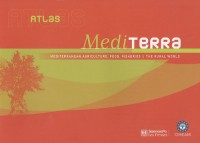 Atlas Mediterra : Mediterranean agriculture, food, fisheries & the rural world