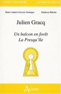 Julien Gracq : Un balcon en fôret, La Presqu'île