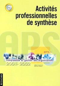 Activité professionnelle de synthèse 2001-2002 : BTS 1ère année