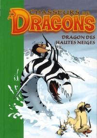 Chasseurs de dragons, Tome 6 : Dragon des hautes neiges