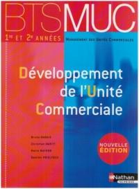 Développement de l'Unité Commerciale : BTS MUC 1e et 2e années
