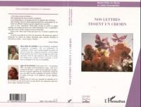 Nos Lettres Tissent un Chemin