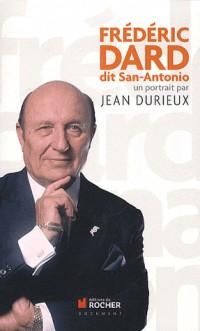 Frédéric Dard Dit San-Antonio : un Portrait