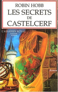 L'Assassin royal, tome 9 : Les Secrets de Castelcerf
