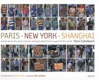 Paris New York Shanghai : 3 volumes