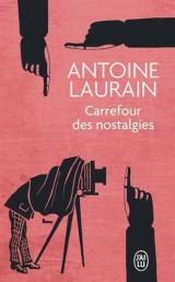 Carrefour des nostalgies [Poche]