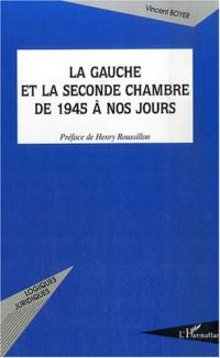 La gauche et la seconde chambre de 1945 à nos jours