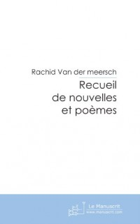 Recueil de Nouvelles et Poemes