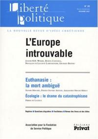 Liberté politique, N° 39, décembre 2007 : L'Europe introuvable