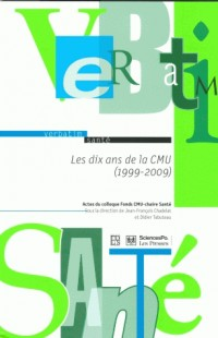 Les dix ans de la CMU (1999 - 2009)