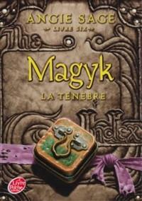 Magyk - Tome 6 - La Ténèbre