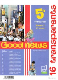 Pack Good News 5e 2007 (Fichier+Transp)