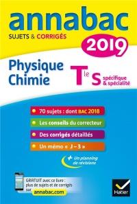 Annales Annabac 2019 Physique-chimie Tle S: sujets et corrigés du bac Terminale S