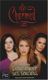 Charmed, numéro 17 : L'Enlèvement des sorciers