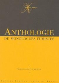 Anthologie de monologues fumistes