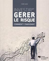 Investir et Gerer le Risque