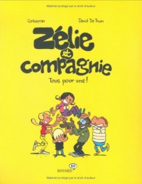 Zélie et Compagnie : Tous pour une !