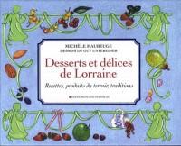Desserts et délices de Lorraine