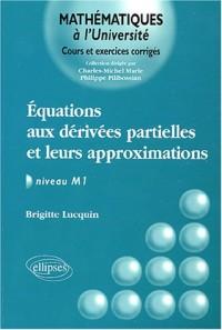 Equations aux dérivées partielles et leurs approximations : Niveau M1