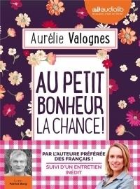 Au Petit Bonheur la Chance - Livre Audio 1 CD MP3