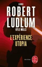 L'Expérience Utopia [Poche]