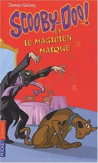 Scooby-Doo et le Magicien masqué