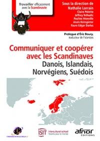 Communiquer et coopérer avec les Scandinaves: Danois, Islandais, Norvégiens, Suédois