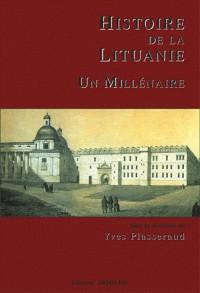 Histoire de la Lituanie : Un millénaire