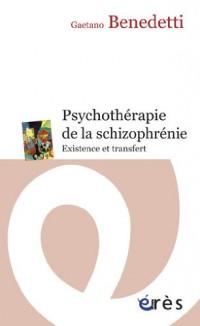 Psychothérapie de la shizophrénie : Existence et transfert