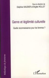Genre et légitimité culturelle : Quelle reconnaissance pour les femmes?