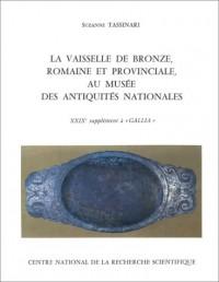 Vaisselle de bronze romaine et provinciale au musée des Antiquités nationales