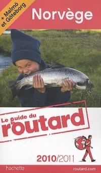 Guide du Routard Norvège (+ Malmö et Göteborg) 2010/2011
