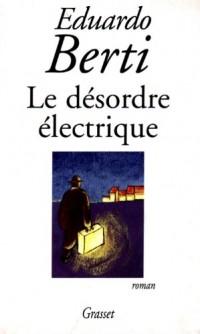 Le désordre électrique