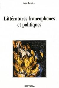 Littératures francophones et politiques