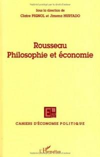 Cahiers d'économie politique, N° 53 : Rousseau Philosophie et économie