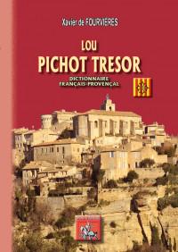Lou Pichot trésor : Dictionnaire français-provençal