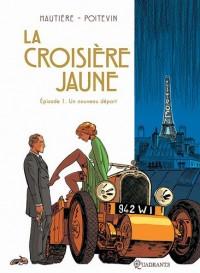 Le marin, l'actrice et la croisière jaune, Tome 1 : Un nouveau départ