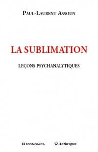 Leçons psychanalytiques sur la sublimation
