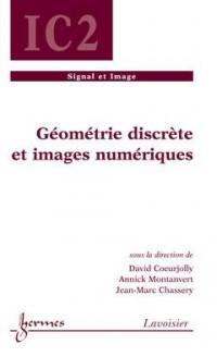 Géométrie discrète et images numériques