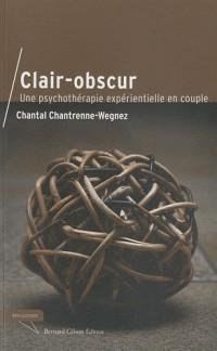 Clair-obscur, une psychothérapie experientielle en couple