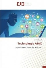 Technologie AJAX: Asynchronous Javascript And XML
