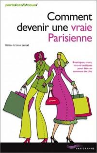 Comment devenir une vraie Parisienne