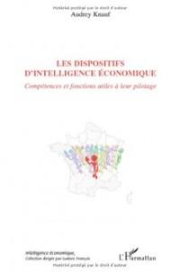 Les dispositifs d'intelligence économique