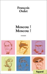 Moscou ! Moscou !