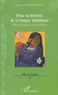 Pour la défense de la langue tahitienne : Etat des lieux et propositions