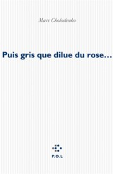 Puis gris que dilue du rose